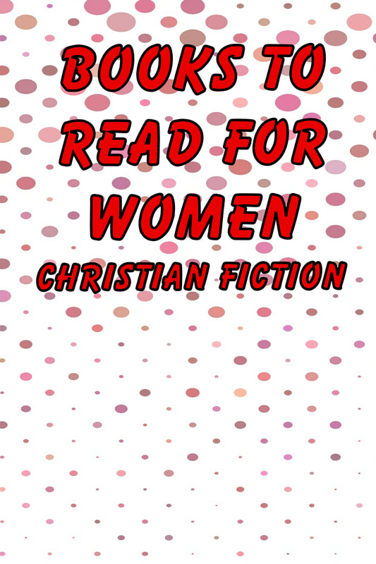 Guaranteed Interesting Books to Read for Women - Christian Fiction. We have a free short story you will love waiting for you! Find out more.