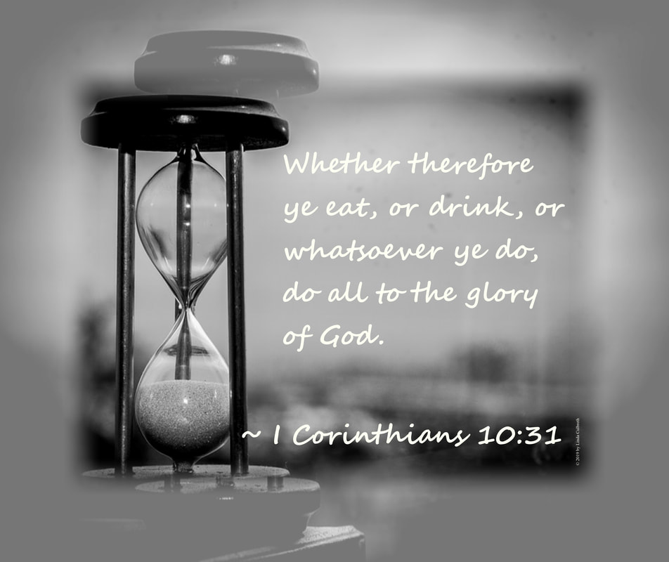 ​Life's Hour Clock with 1 Corinthians 10:31